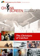 China Screen : The Christians of Caichun
