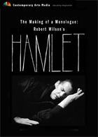 The Making of a Monologue: Robert Wilson's Hamlet