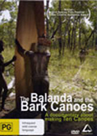 Balanda and the Bark Canoes, The - Making of the Ten Canoes