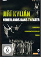 Jiri Kylian Nederlands Dans Theater: Svadebka (Les Noces); Symphony of Psalms, Torso.
