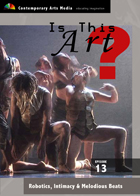 Is This Art? - Volume 13: Robotics, Intimacy & Melodious Beats - Contemporary Dance