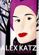 Alex Katz: Five Hours