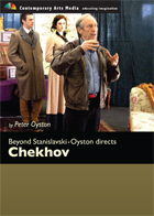 Beyond Stanislavski - Oyston directs Chekhov